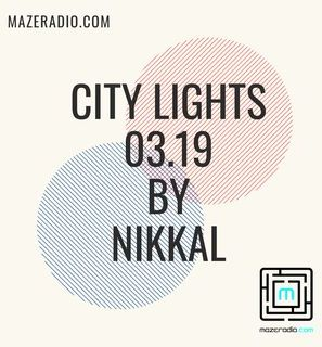 CITY  LIGHTS 03.19 BY NIKKAL #Deep house #Deephouse #House #Music #Soulful