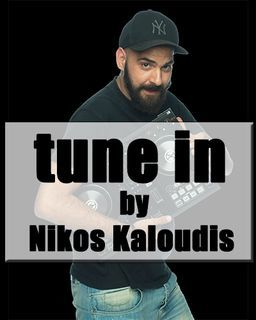 Tune In By Nikos Kaloudis Jan 2018 #Nikoskaloudis.com #Greek #Mix
